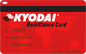 Kyodai Remittance Card